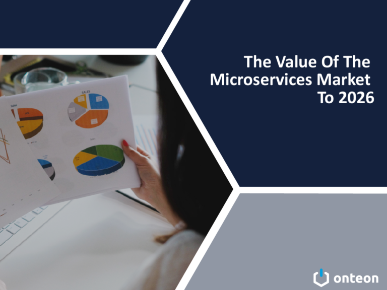 The Value Of The Microservices Market To 2026